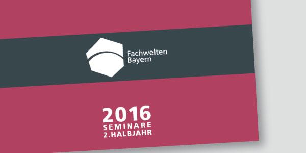 Das aktuelle Fachweltenprogramm 2. Halbjahr 2016