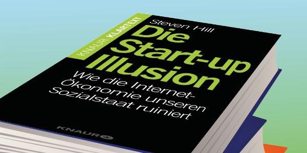 Unser Buchtipp: Die Start-up-Illusion